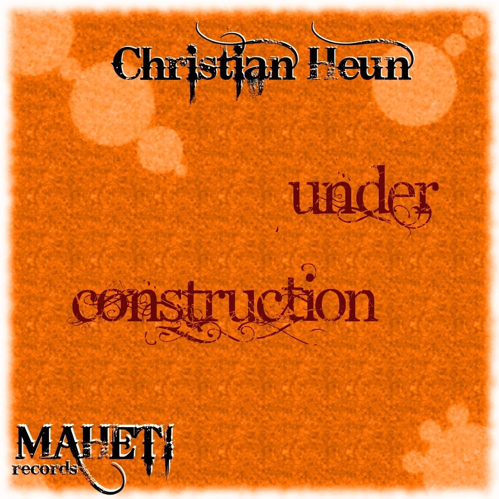 Christian Heun - Under Construction Cover