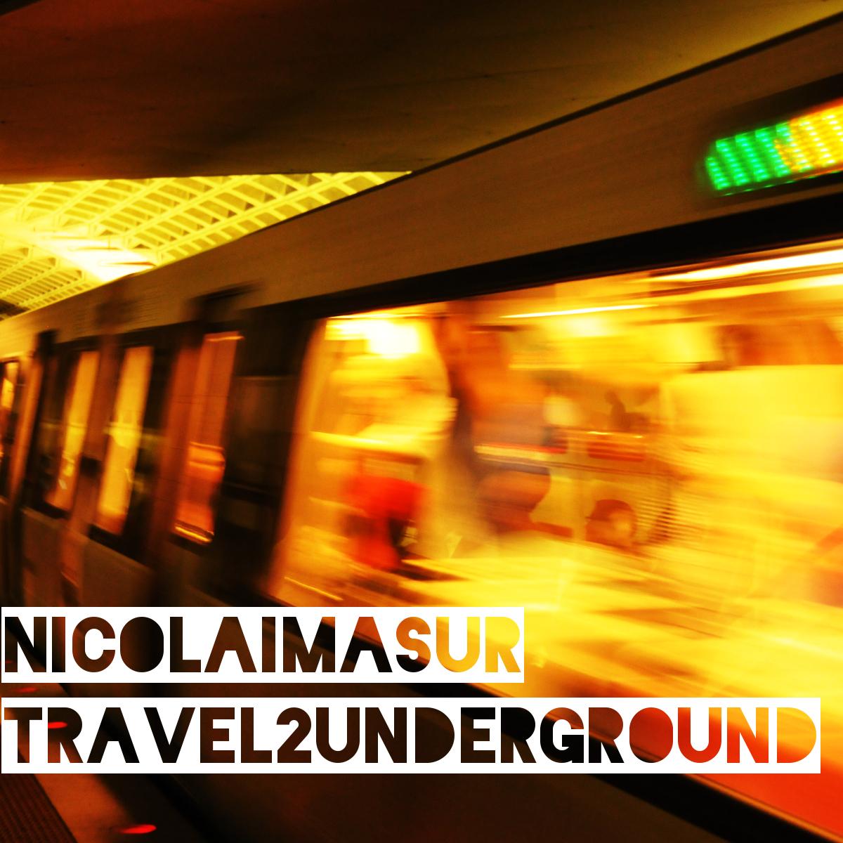 Cover Nicolai Masur - Travel 2 Underground