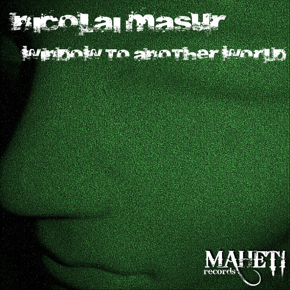 Nicolai Masur - Window to another world