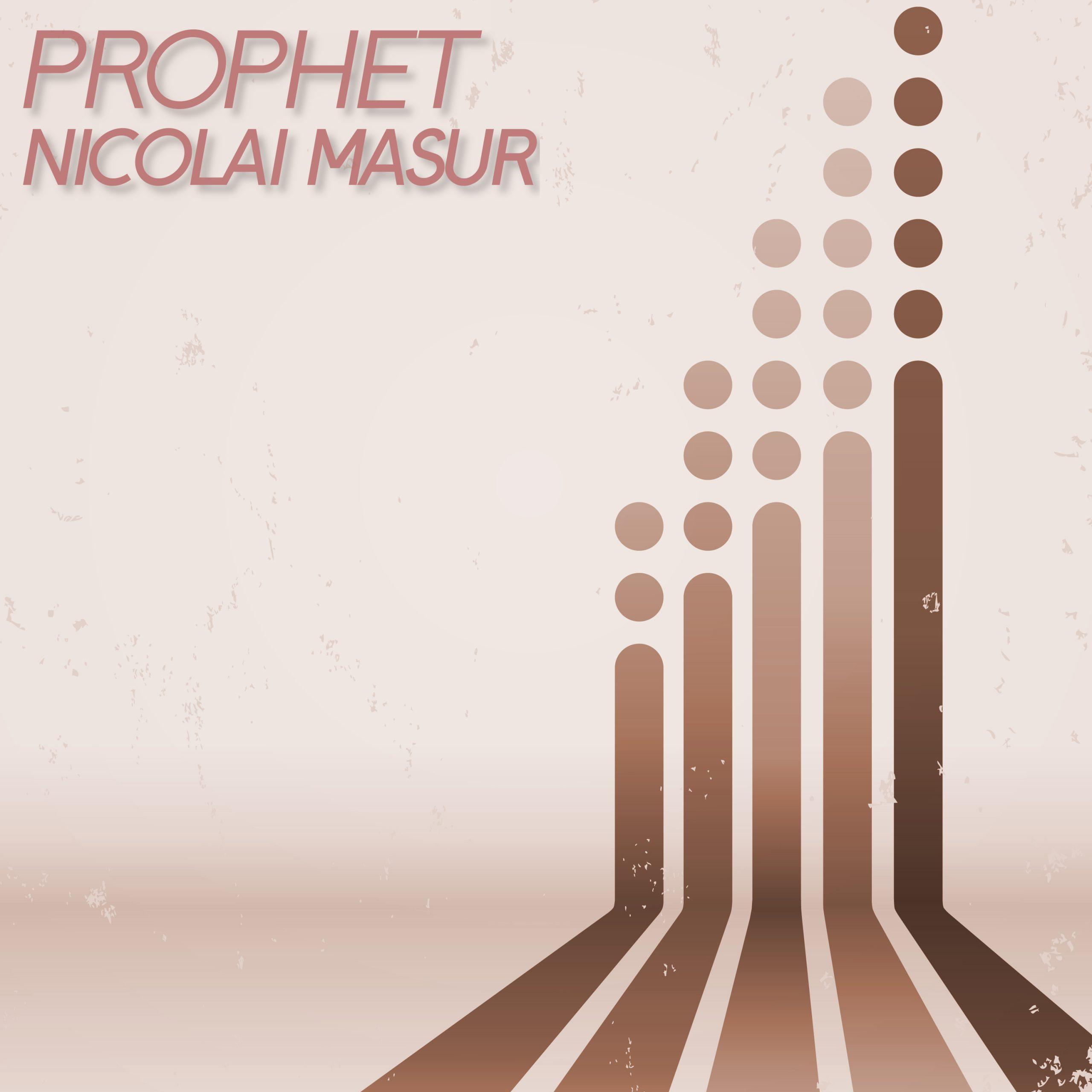 Nicolai Masur - Prophet